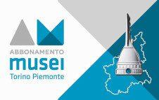 Guida pratica all'Abbonamento Musei Torino Piemonte