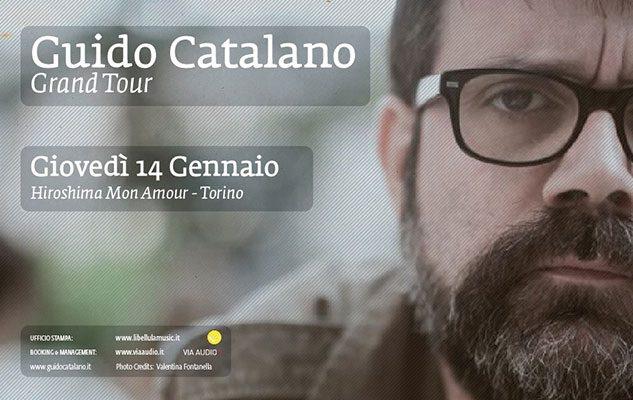 Guido Catalano – Gran Tour (14 gennaio 2016 , Torino)