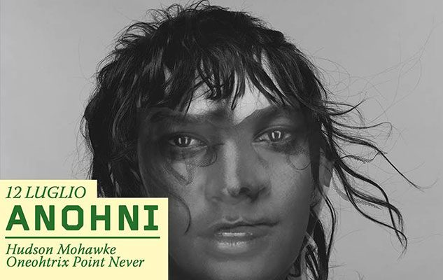 ANHONI (Antony and the Johnsons + Oneohtrix Point Never + Hudson Mohawke)