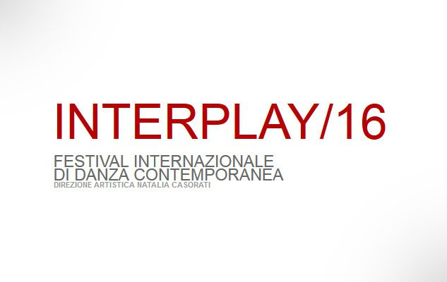 INTERPLAY – Festival Internazionale di Danza Contemporanea