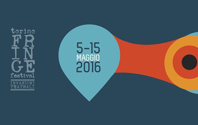 Torino Fringe Festival 2016 – Invasioni Teatrali