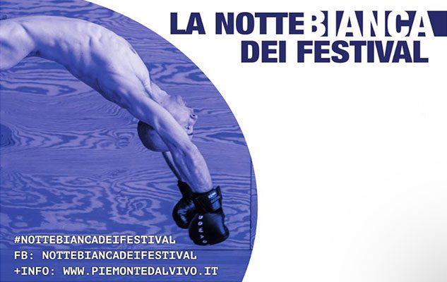 La Notte Bianca dei Festival 2016