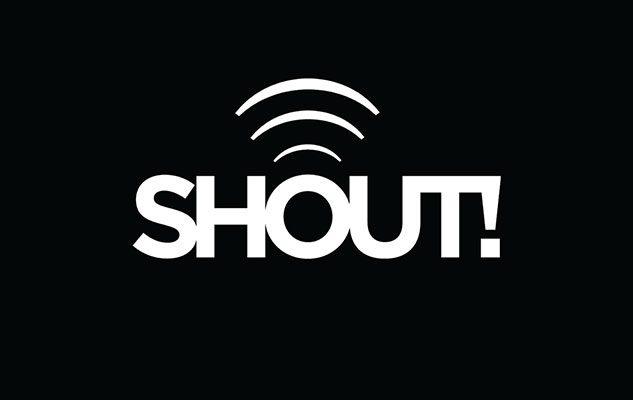 Shout @ Large