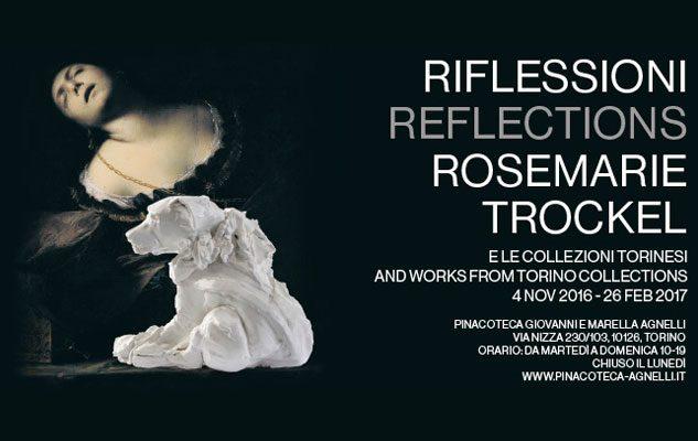 RIFLESSIONI / REFLECTIONS. Rosemarie Trockel e le collezioni torinesi