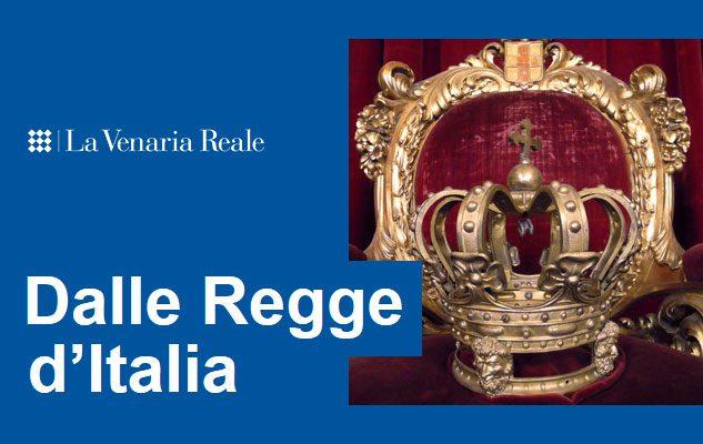 Dalle Regge d'Italia – Tesori e simboli della regalità sabauda
