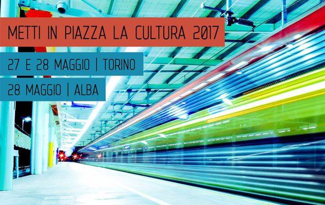 Metti in piazza la cultura 2017