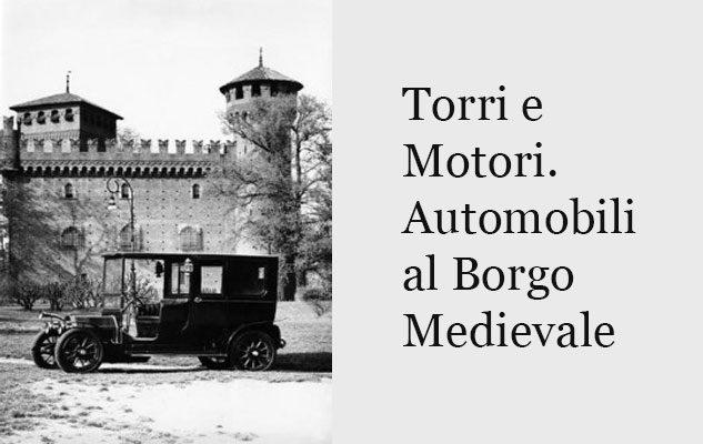 Torri e Motori. Automobili al Borgo Medievale