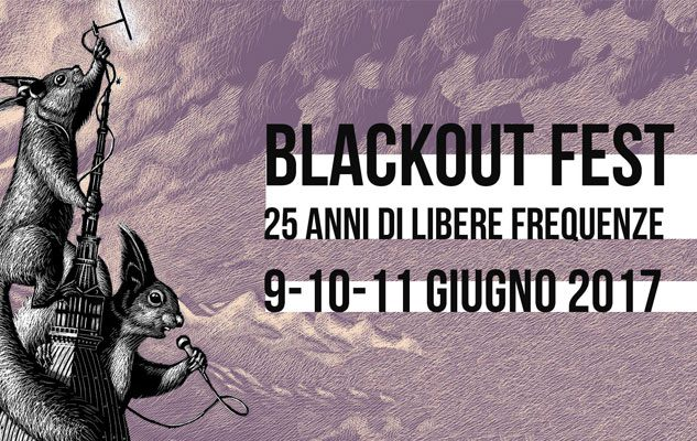 Blackout Fest – 25 Anni di Libere Frequenze