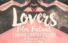 Lovers Film Festival – Torino LGBTQI Visions
