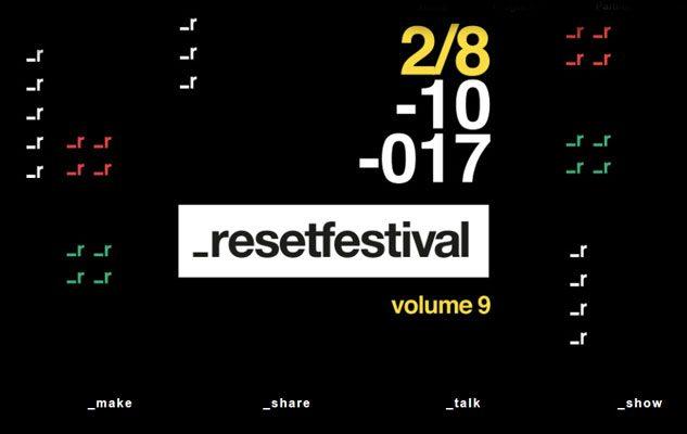 ResetFestival 2017: concerti, workshop e conferenze