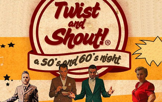 Twist and Shout! A 50's and 60's Night