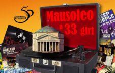 Mausoleo a 33 giri: una mostra al Mausoleo della Bela Rosin