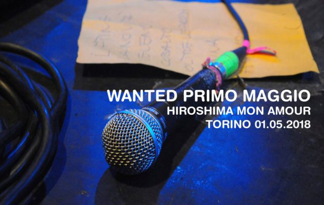 Wanted Primo Maggio 2018  all'Hiroshima Mon Amour