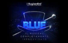 BLUE – Il musical completamente improvvisato