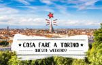 Le 10 cose da fare a Torino questo weekend (13/14/15 Settembre 2019)