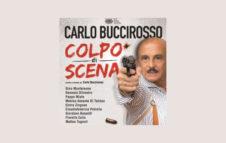 Colpo di Scena: al Teatro Alfieri di Torino lo spettacolo scritto e diretto da Carlo Buccirosso
