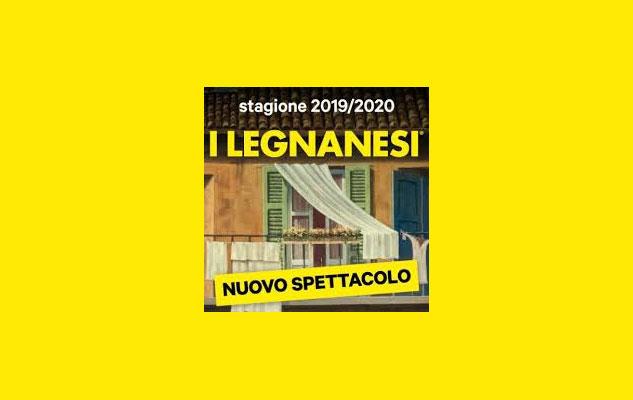 I Legnanesi a Torino con il nuovo spettacolo nel 2020