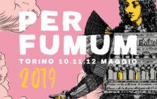 Per Fumum 2019: i profumi artigianali protagonisti a Torino per 3 giorni