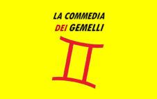 """""""La Commedia dei Gemelli"""" per il Capodanno 2020 a Torino in teatro"""