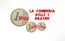 """""""La commedia delle tre dracme"""" di Plauto in scena a Torino"""