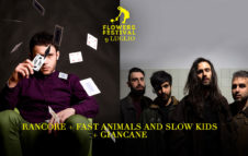 Rancore + Fast Animals and Slow Kids + Giancane al Flowers Festival 2019