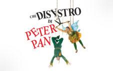 Che disastro di Peter Pan, lo spettacolo a Torino: date e biglietti