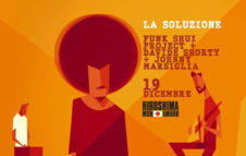 Funk Shui Project + Davide Shorty + Johnny Marsiglia all'Hiroshima Mon Amour