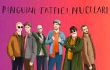 Pinguini Tattici Nucleari a Torino nel 2021: data e biglietti del concerto