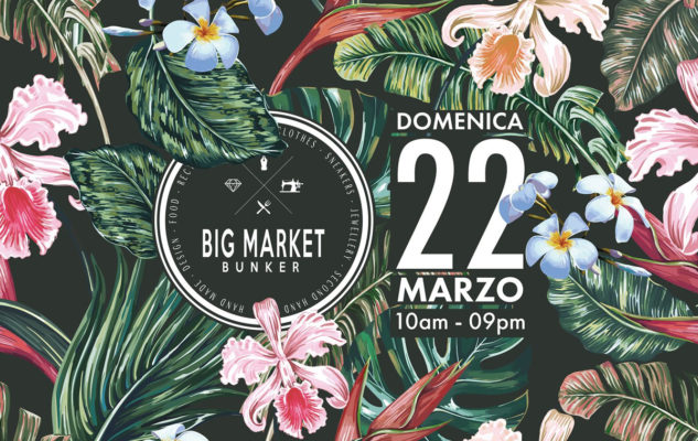 Big Market al Bunker di Torino – Spring Edition 2020