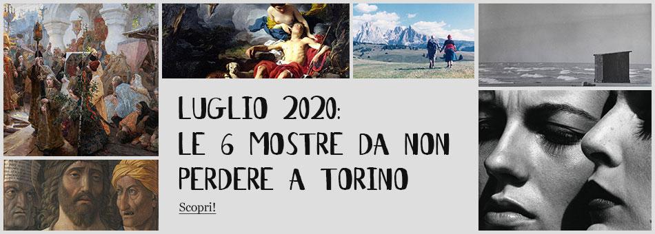 Mostre Torino Luglio 2020