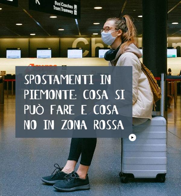 Spostamenti Piemonte Zona Rossa