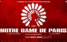 """""""Notre Dame de Paris – Il Musical"""" a Torino nel 2021: nuove date e biglietti"""