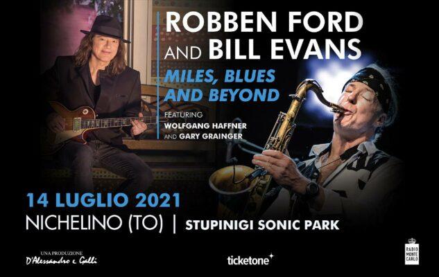 Robben Ford e Bill Evans a Stupinigi Sonic Park 2021: data e biglietti del concerto