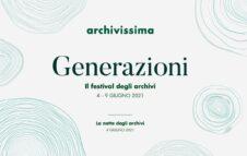 Archivissima 2021 - Il Festival degli Archivi a Torino