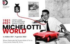 Michelotti World: 1921-2021 Cento anni di un designer senza confini