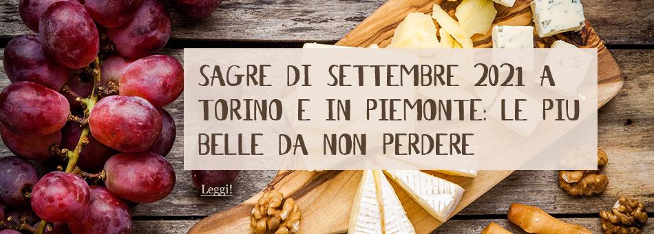 Sagre Torino Piemonte settembre 2021